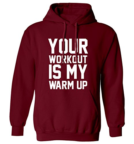Your Workout is My Warmup Felpa con cappuccio XS - 2XL Bordeaux L / 106,68-111,76 cm