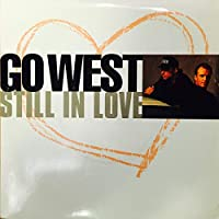 "Still In Love - Go West 7"" 45"