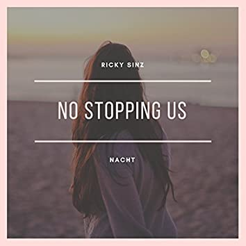 No Stopping Us