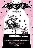 Isadora Moon va al ballet (Isadora Moon 4)...