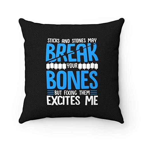 WH-CLA Couch Cushions Sticks \U0026 Stones May Break Bones Fix Them Excites Me Ortopédico Músculo Óseo Cirujano Regalo Funda De Almohada con Cremallera Ambos Lados Cuadrado 45X45Cm Funda