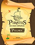 Pillage: Six weeks of Pirate themed Children's Bible Lessons for On Campus and Virtual Sunday School (English Edition)