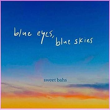 Blue Eyes, Blue Skies