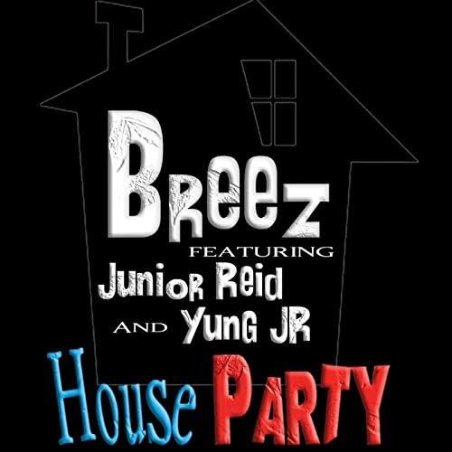 Breez feat. Yung Jr & Junior Reid