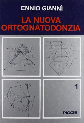 La Nuova Ortognatodonzia - Vol. 1 [Copertina flessibile] by Giannì