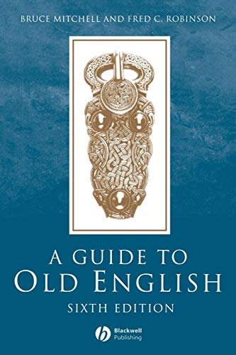 Guide to Old English 6e
