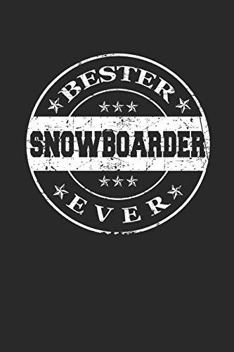 Bester Snowboarder Ever: A5 Punktiertes • Notebook • Notizbuch • Taschenbuch • Journal • Tagebuch - Ein lustiges Geschenk für die Besten Männer Der Welt