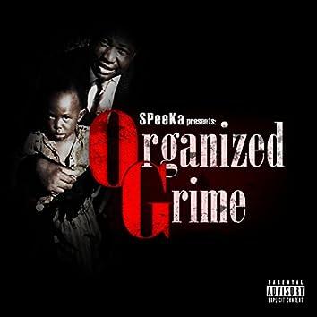 Organized Grime
