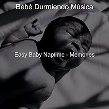 Easy Baby Naptime - Memories