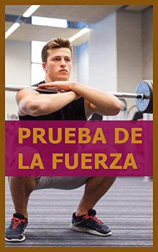 Prueba De La Fuerza (Spanish Edition)
