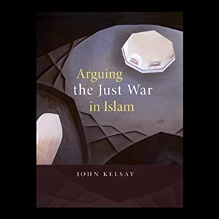 Arguing the Just War in Islam audiobook cover art