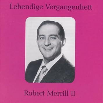 Lebendige Vergangenheit - Robert Merill (Vol.2)