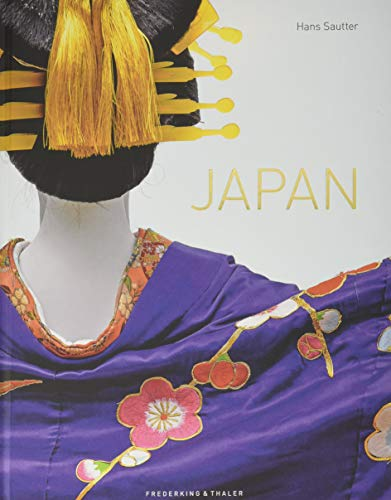Bildband: Japan. Exklusive Fotografien aus dem Inneren des Inselstaats. Eine Reise zu Metropolen, Spiritualität, Natur...