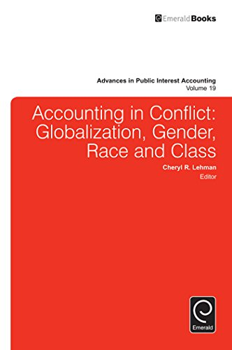 Accounting in Conflict: Globalization, Gender, Race and Class (Advances in Public Interest Accounting Book 19) (English Edition)