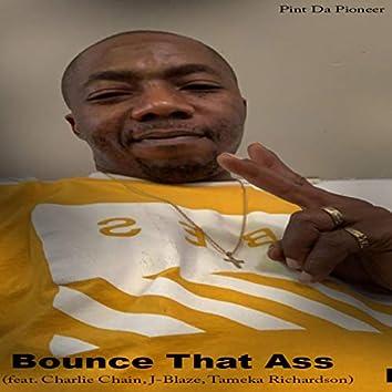 Bounc That Ass (feat. Charlie Chain, J-Blaze & Tameka Richardson)