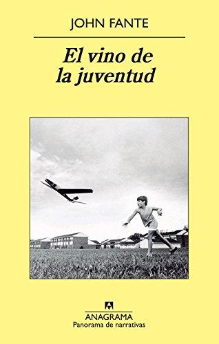 El Vino De La Juventud (Panorama de narrativas)