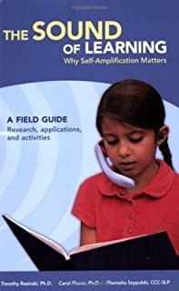The Sound of Learning: Why Self-Amplification Matters by Timothy Rasinski (2006-03-03)