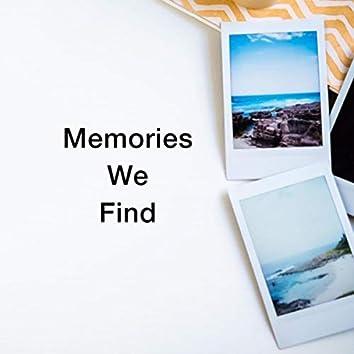 Memories We Find (feat. Steffi J)