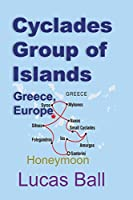 Cyclades Group of Islands, Greece, Europe