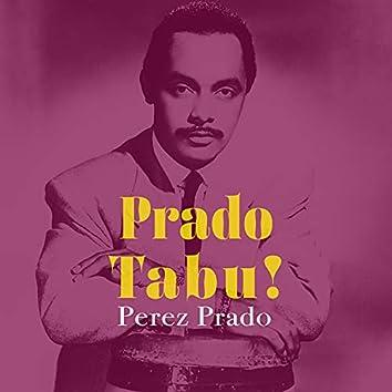 Prado Tabu!