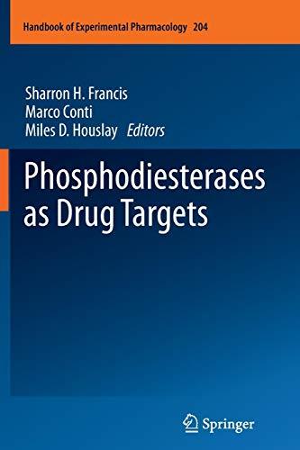 Phosphodiesterases as Drug Targets (Handbook of Experimental Pharmacology (204), Band 204)
