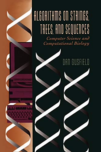 Compare Textbook Prices for Algorithms on Strings, Trees, and Sequences: Computer Science and Computational Biology 1 Edition ISBN 9780521585194 by Gusfield, Dan