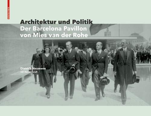 Architektur und Politik: Der Barcelona Pavillon von Mies van der Rohe