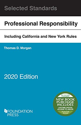 Model Rules of Professional Conduct and Other Selected Standards, 2020 Edition (Selected Statutes)
