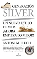 Generación Silver/ Silver Generation