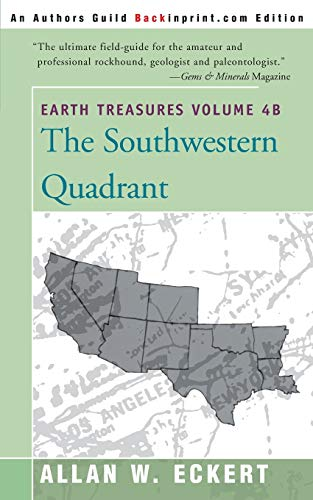 Earth Treasures: The Southwestern Quadrant, Vol. 4B