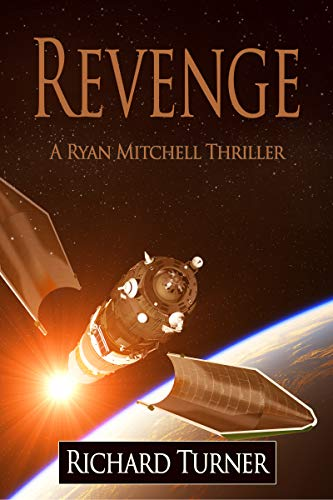 Book: Revenge (A Ryan Mitchell Thriller Book 9) by Richard Turner