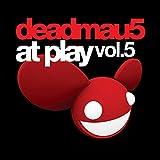 Songtexte von deadmau5 - at play vol.5