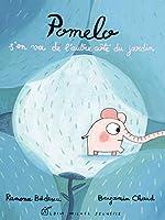 Pomelo S'En Va de L'Autre Cote Du Jardin 2226173943 Book Cover