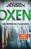 Oxen. Gefrorene Flammen: Thriller (Niels-Oxen-Reihe)