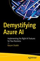 Demystifying Azure AI: Implementing the Right AI Features for Your Business Front Cover