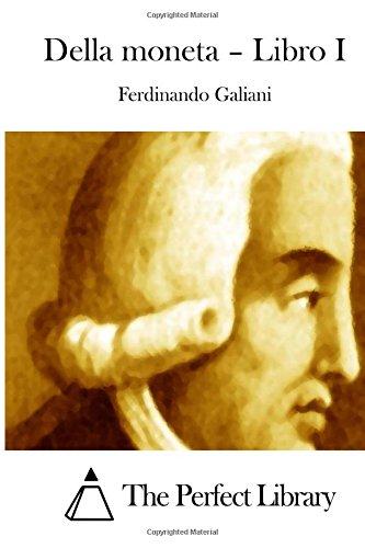 Della moneta - Libro I (Perfect Library)