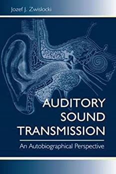 Auditory Sound Transmission  An Autobiographical Perspective