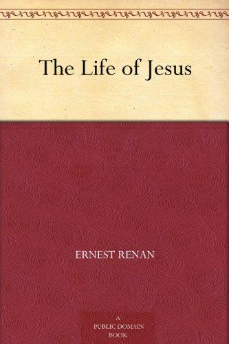 The Life of Jesus (English Edition)