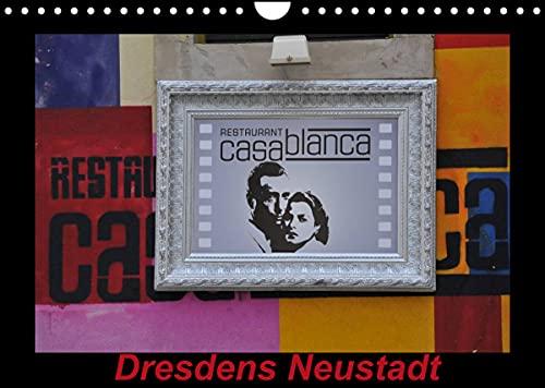 Dresdens Neustadt (Wandkalender 2022 DIN A4 quer)