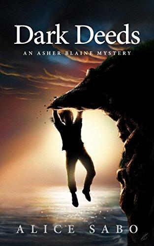 Book: Dark Deeds - An Asher Blaine Mystery (Asher Blaine Mysteries Book 2) by Alice Sabo