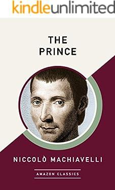 The Prince (AmazonClassics Edition)
