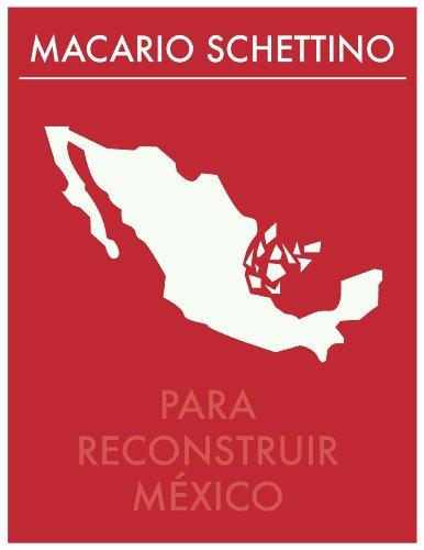 Para Reconstruir México