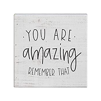 Simply Said INC Small Talk Sign 5.25  Wood Block Plaque - You are Amazing Remember That
