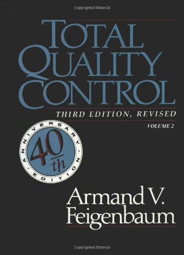 Compare Textbook Prices for Total Quality Control, vol. 2  ISBN 9780071626293 by Feigenbaum, A. V.
