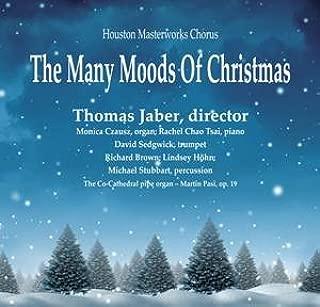 The Many Moods of Christmas - Houston Masterworks Chorus