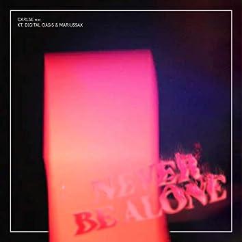 Never Be Alone (feat. KT, Digital Oasis & mariussax)