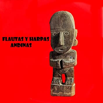 Flautas y Harpas Andinas