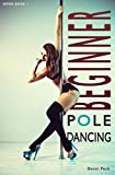 Beginner Pole Dancing: For Fitness and Fun (English Edition)