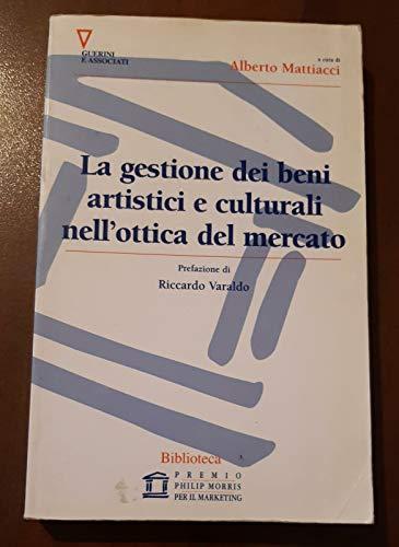 la gestione dei beni artistici e culturali nell'ottica del mercato
