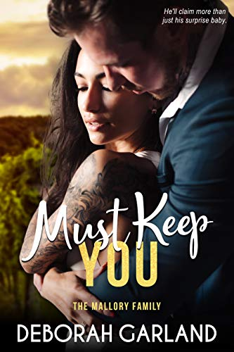 Must Keep You: A Billionaire Friends to Lovers Accidental Pregnancy Romance
